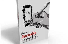 Buku Peran Jurnalis Industri 4.0